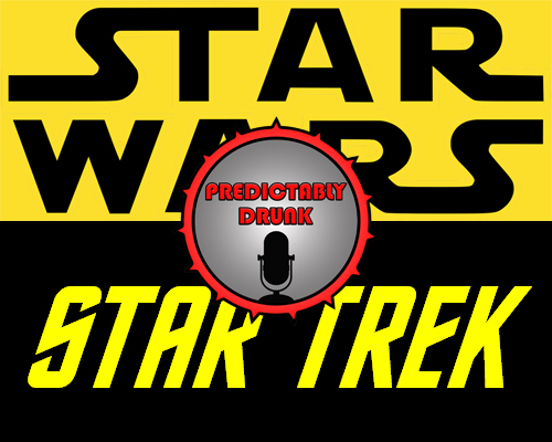 Predictably Drunk: Star Wars VS. Star Trek
