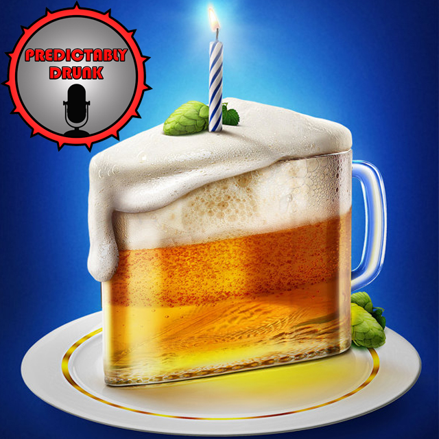 Predictably Drunk: Podcast Birthday, Huge Announcements and Getting Old